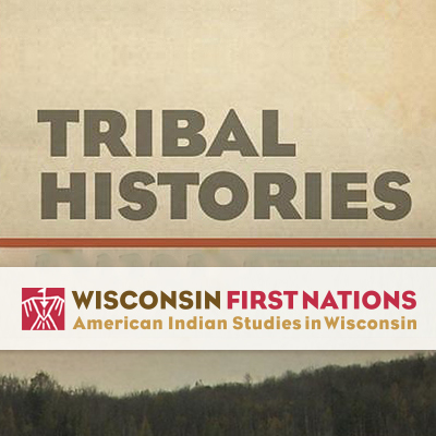Tribal histories resources curated by PBS Wisconsin.